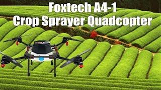 Foxtech A4-1 Crop Sprayer Quadcopter
