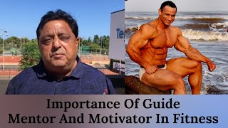 Importance Of Guide - Mentor And Motivator In Fitness