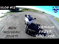 [VLOG#12] MA NOUVELLE MOTO!!! FAZER 600!!