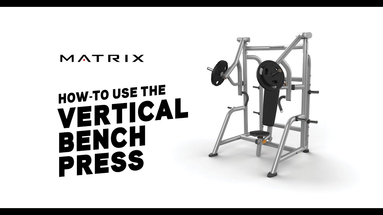 How To Calculate Max Bench Press How To Use The Vertical