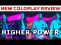 Coldplay - Higher Power SONG REVIEW