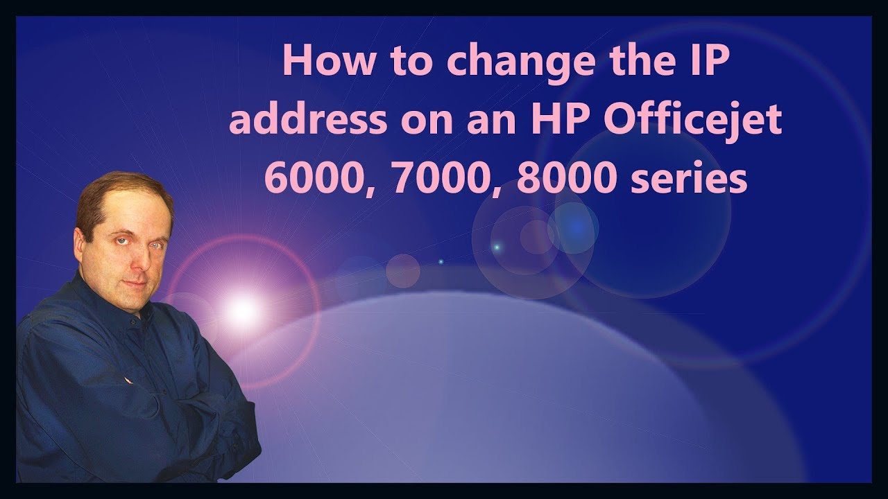 How To Change The Ip Address On An Hp Officejet 6000 7000