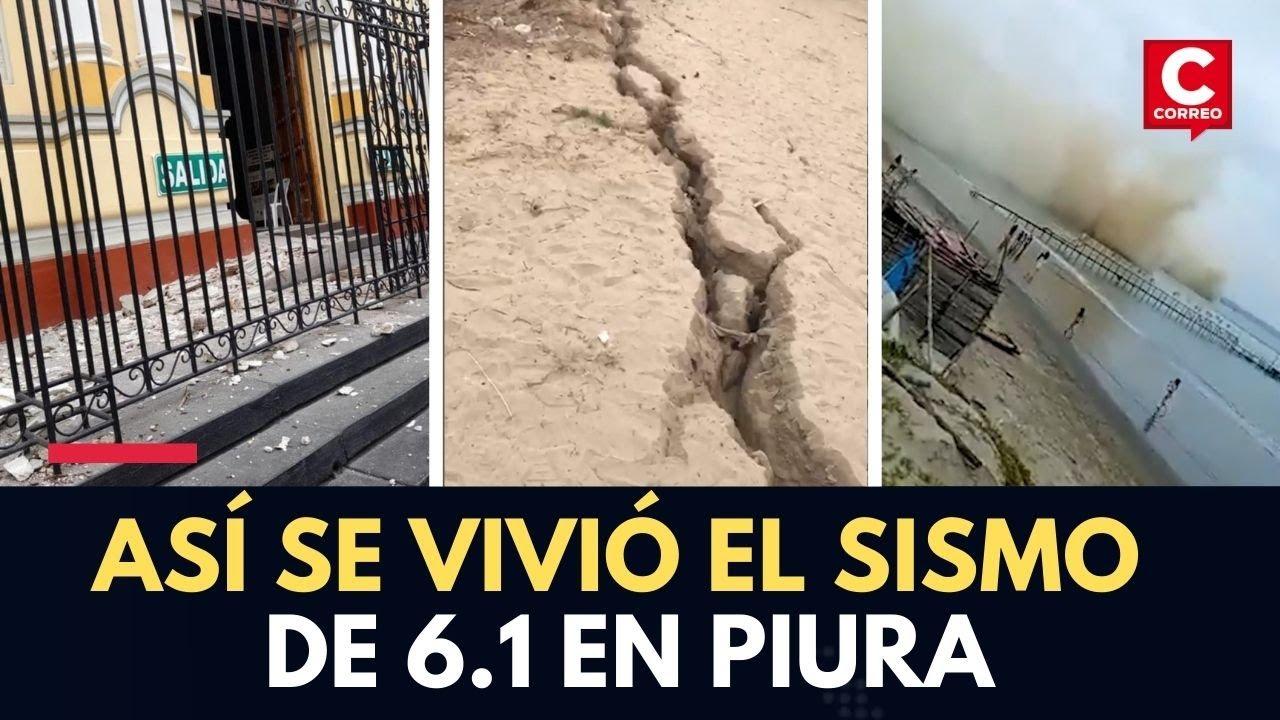 PIURA: imágenes muestran los daños causados por el SISMO de magnitud 6.1