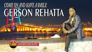 Gambar cover COME ON AND HAVE A SMILE   VOC  GERSON REHATTA - KEVINS MUSIC PRO ( OFFICIAL )