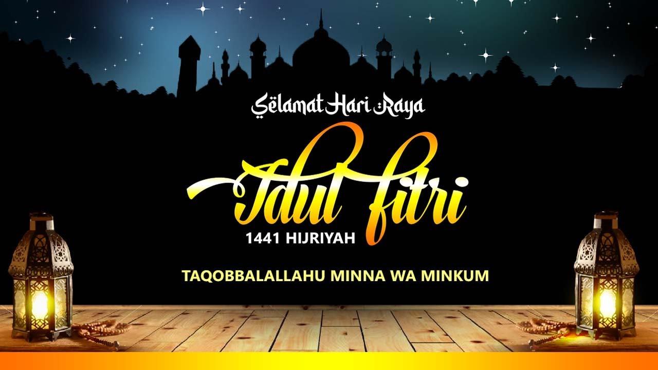 Ucapan Idul Fitri 2020 Selamat Hari Raya Idul Fitri