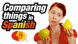 Spanish for Beginners - How to make comparisons