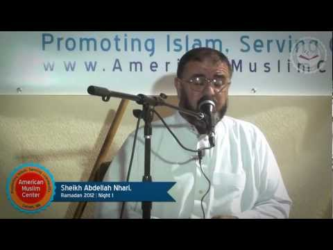 Sheikh Abdellah Nhari, Ramadan 2012 | Night 01