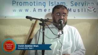 Video Sheikh Abdellah Nhari, Ramadan 2012 | Night 01 download MP3, 3GP, MP4, WEBM, AVI, FLV Juni 2018