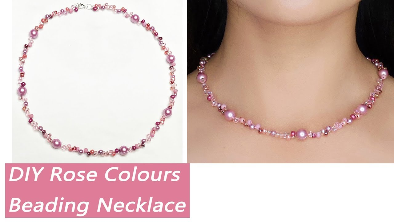 Easy Diy Beading Pearl Necklace Tutorial Rose Colour