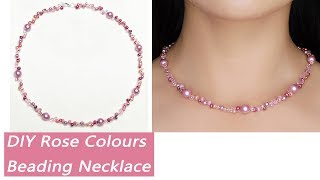 Easy DIY Beading Pearl Necklace Tutorial / Rose Colour Necklace/DIY Handmade Jewelry