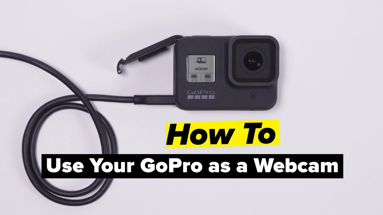 GoPro: How To Use Your GoPro as a Webcam | Windows