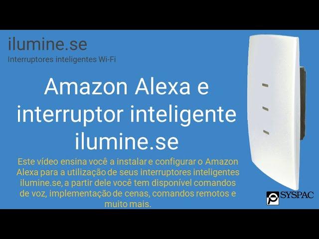 Amazon Alexa e interruptor inteligente ilumine.se
