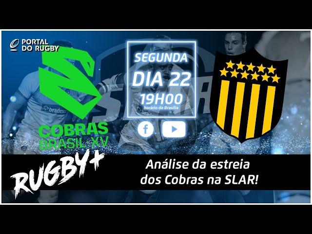 Rugby+ passa a limpo Cobras vs Peñarol! Com Portugal e Carlitos!