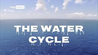 The Water Cycle by Katie | Middle School | Twig Create