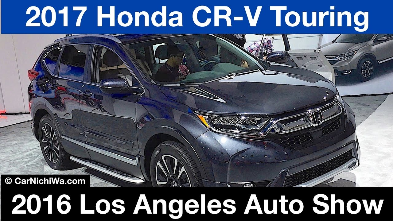 Color car los angeles - 2017 Honda Cr V Touring 2016 Los Angeles Auto Show Carnichiwa Com Youtube