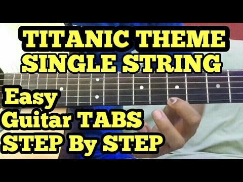 TITANIC Theme Guitar Tabs Lesson/Tutorial | SINGLE STRING | My heart ...