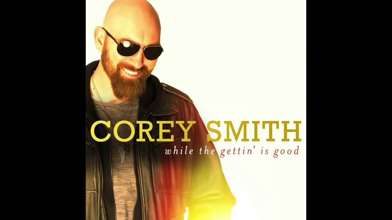 """Corey Smith - """"The Baseball Song"""" - While the Gettin' Is Good ..."""