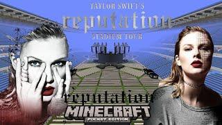 Taylor Swift - Reputation Stadium Tour (Minecraft)