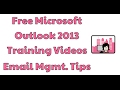Microsoft Outlook 2013 Training Email Management Tips