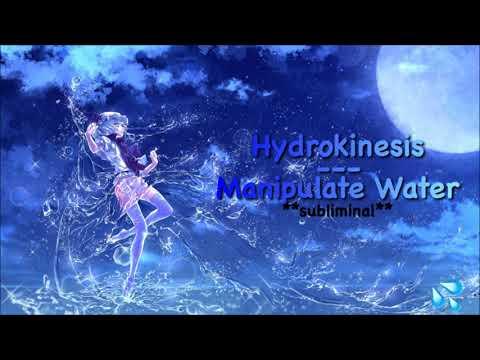 Hydrokinesis // Manipulate Water **subliminal**