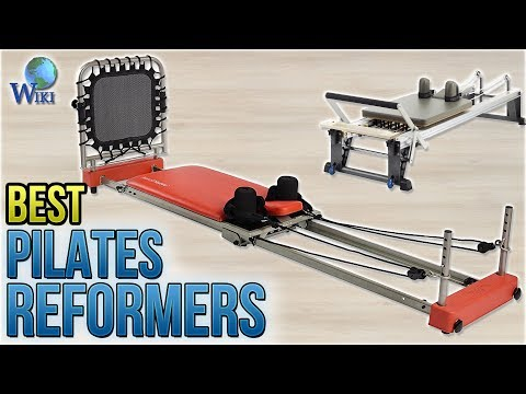 10 Best Pilates Reformers 2018