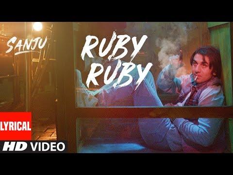 Ruby Ruby Lyrical Video | SANJU | Ranbir Kapoor | AR Rahman | Rajkumar Hirani