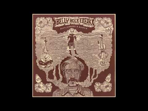 "Belly Hole Freak - ""Even if Blind"" (Bump, Mirrors & Bounce - 019) Mp3"