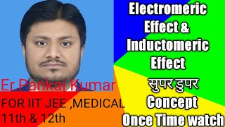 Reaction mechanism 10 Electromeric effect & inductomeric effect