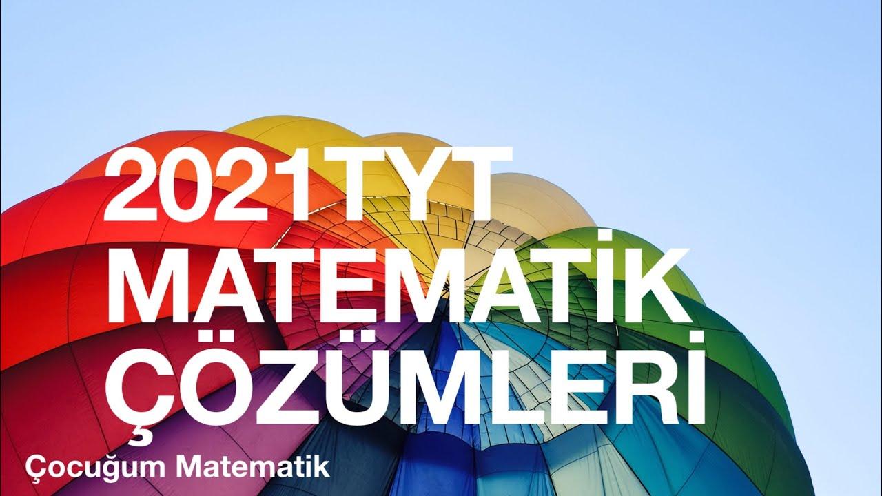 2021 TYT MATEMATİK VE GEOMETRİ  ÇÖZÜMLERİ (21-40)