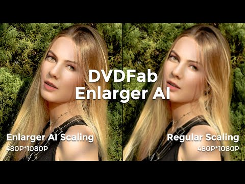 AI-Powered Software Enhances Your Video Quality —— DVDFab Enlarger AI