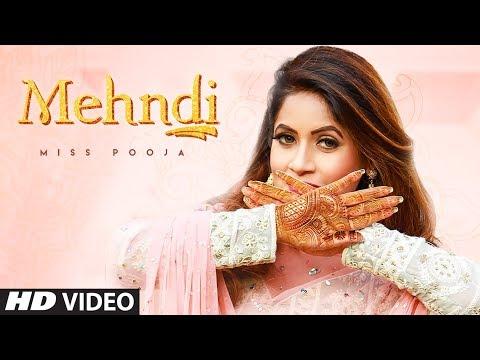 Mehndi (Full Song) Miss Pooja   Dj Ksr   Yaad   Latest Songs 2020