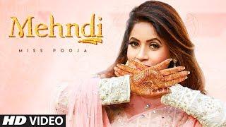 Mehndi (Full Song) Miss Pooja | Dj Ksr | Yaad | Latest Songs 2020