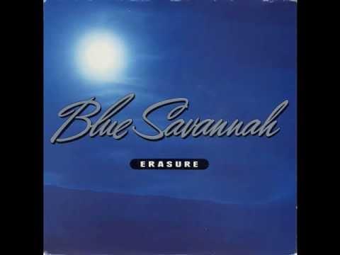Erasure - Blue Savannah (Remix)