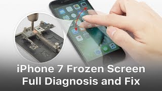 iPhone 7 Frozen Screen  - Full Diagnosis And Fix