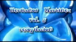 LOS  HERMANOS MARTINEZ RECOPILACION VOL.5