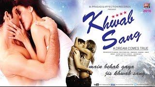 khwab-sang-by-altaaf-sayyed-latest-hindi-songs-2016-chandra-surya-affection-music-records