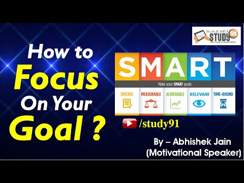 How to set your goal to get effective result by abhishek Jain Sir Motivational Speaker|Study91|