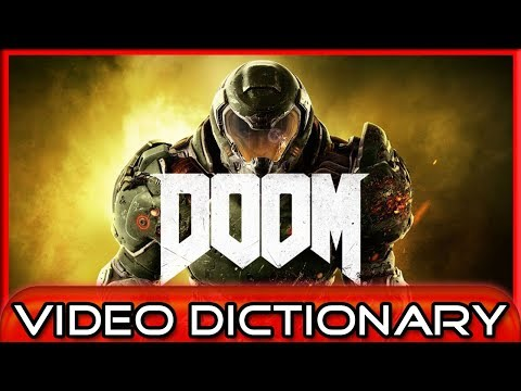 DOOM (n.)(v.) - Do, Does, Done, Doom! - The Video Dictionary