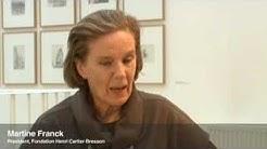 Martine Franck on Henri Cartier-Bresson and the Fondation HCB
