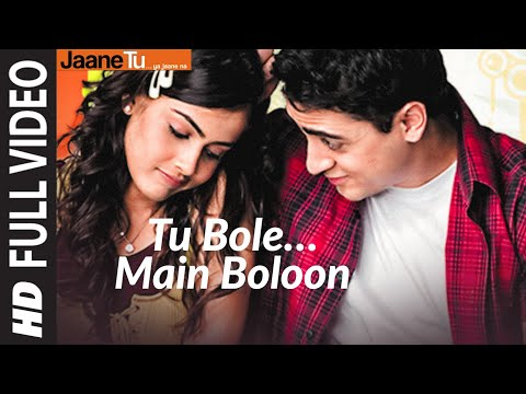 Tu Bole Main Boloon (Full Song) Film - Jaane Tu... Ya Jaane Na