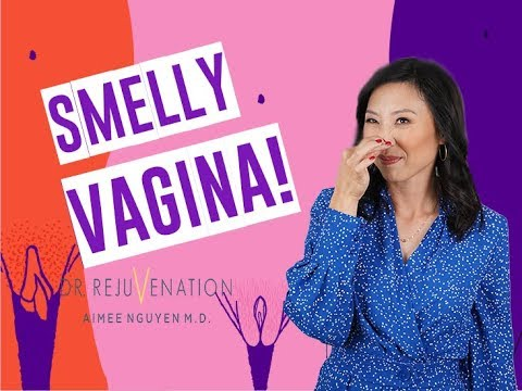WHY DOES MY VAGINA SMELL?! - Dr. Rejuvenation Girl Talk
