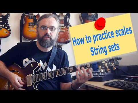 How to practice your scales and why – String sets