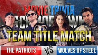 Patriots Vs. Wolves of Steel - Movie Trivia Schmoedown - Team Title Match