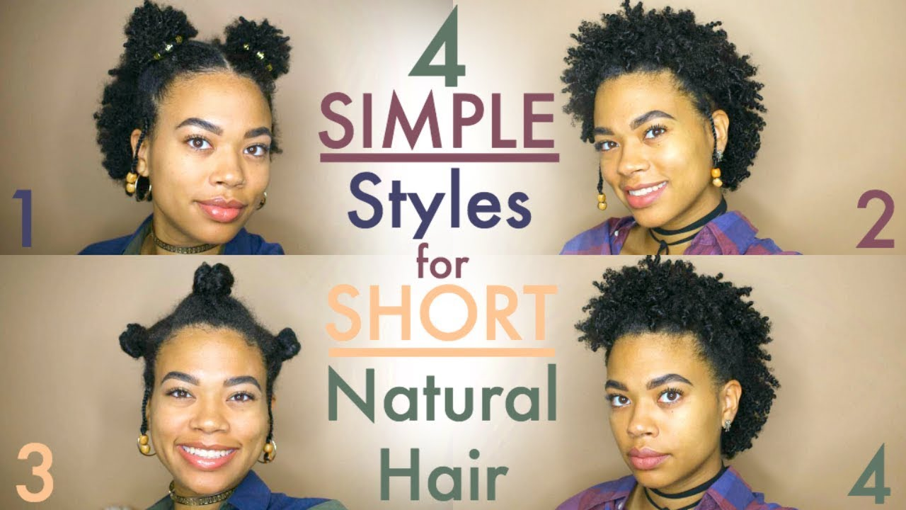 4 SIMPLE Styles for SHORT Natural Hair  Type 4
