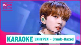 ENHYPEN Drunk Dazed KARAOKE