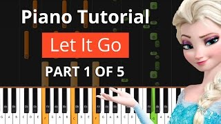"How To Play ""Let It Go"" Idina Menzel (Part 1 of 5)"