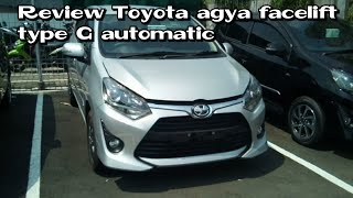 Review Toyota Agya Type G Facrlift automatic 2018 indoneisa