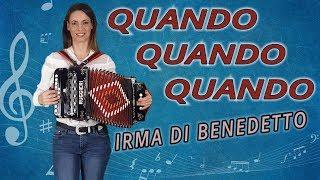 QUANDO  QUANDO QUANDO, Organetto Abruzzese Accordion Cover, Irma Di Benedetto di Tony Renis