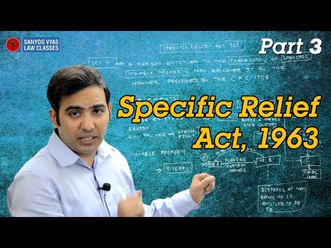 Specific Relief Act, 1963 - Part 3 | Law Studies with Sanyog vyas | Law Lectures
