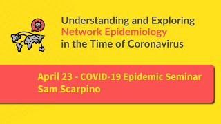 Net-COVID Session3A: Human mobility and control measures in the COVID-19 epidemic by Sam Scarpino